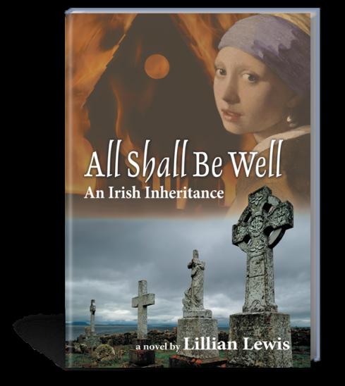 "LILLIAN LEWIS - ""All Shall Be Well  / An Irish Inheritance."""