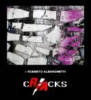 CRACKS © ROBERTO ALBORGHETTI (1)