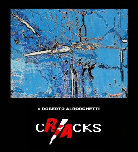CRACKS  © ROBERTO ALBORGHETTI - IMAGE #2