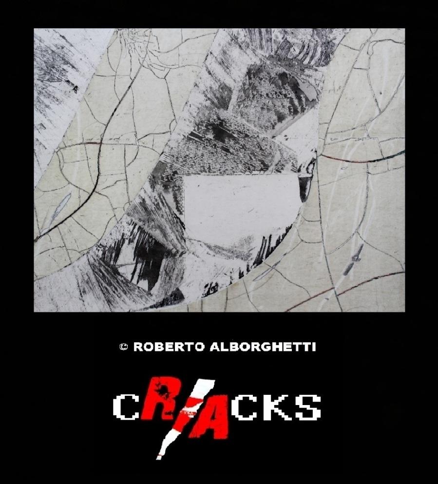 CRACKS  © ROBERTO ALBORGHETTI  - LACER/ACTIONS PROJECT