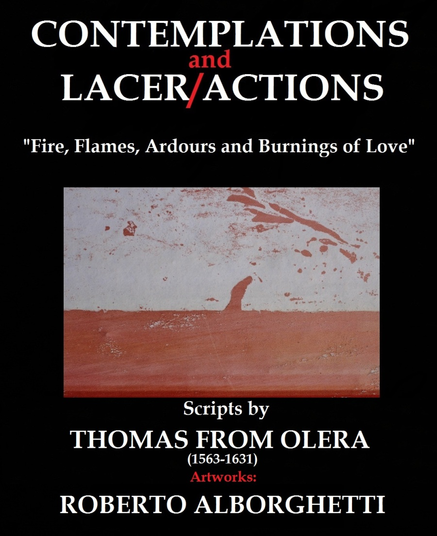 CONTEMPLATIONS AND LACER/ACTIONS - OFFICIAL POSTER 2013 - Scripts by Thomas from Olera (1563-1631), Artworks by Roberto Alborghetti (Images of Torn and Decomposed Publicity Posters, Urban Signs and Cracks)
