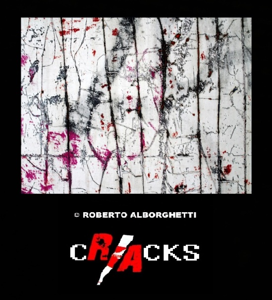 CRACKS  © ROBERTO ALBORGHETTI  (3)