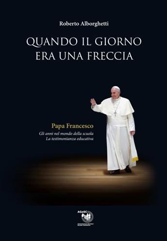 """""""Quando il giorno era una freccia"""", Roberto Alborghetti, AGeSC, 2014, Pag. 170"""