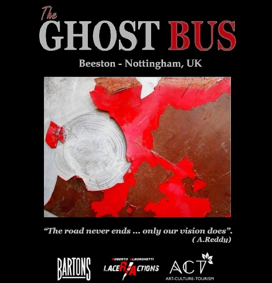 THE GHOST BUS: THE OFFICIAL FLYER - FORTHCOMING PROJECT BY ROBERTO ALBORGHETTI WITH BARTONS PLC AND ACT GROUP, BEESTON-NOTTINGHAM, UK