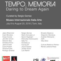 """TEMPO.MEMORIA, DARING TO DREAM AGAIN"": A GREAT SHOW IN TURIN CURATED BY SERGIO GOMEZ (THE PRESS RELEASE)"