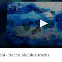 RETROSPECTIVE: BLUE TRACKS / TRACCE BLU (VIDEO, 2010)