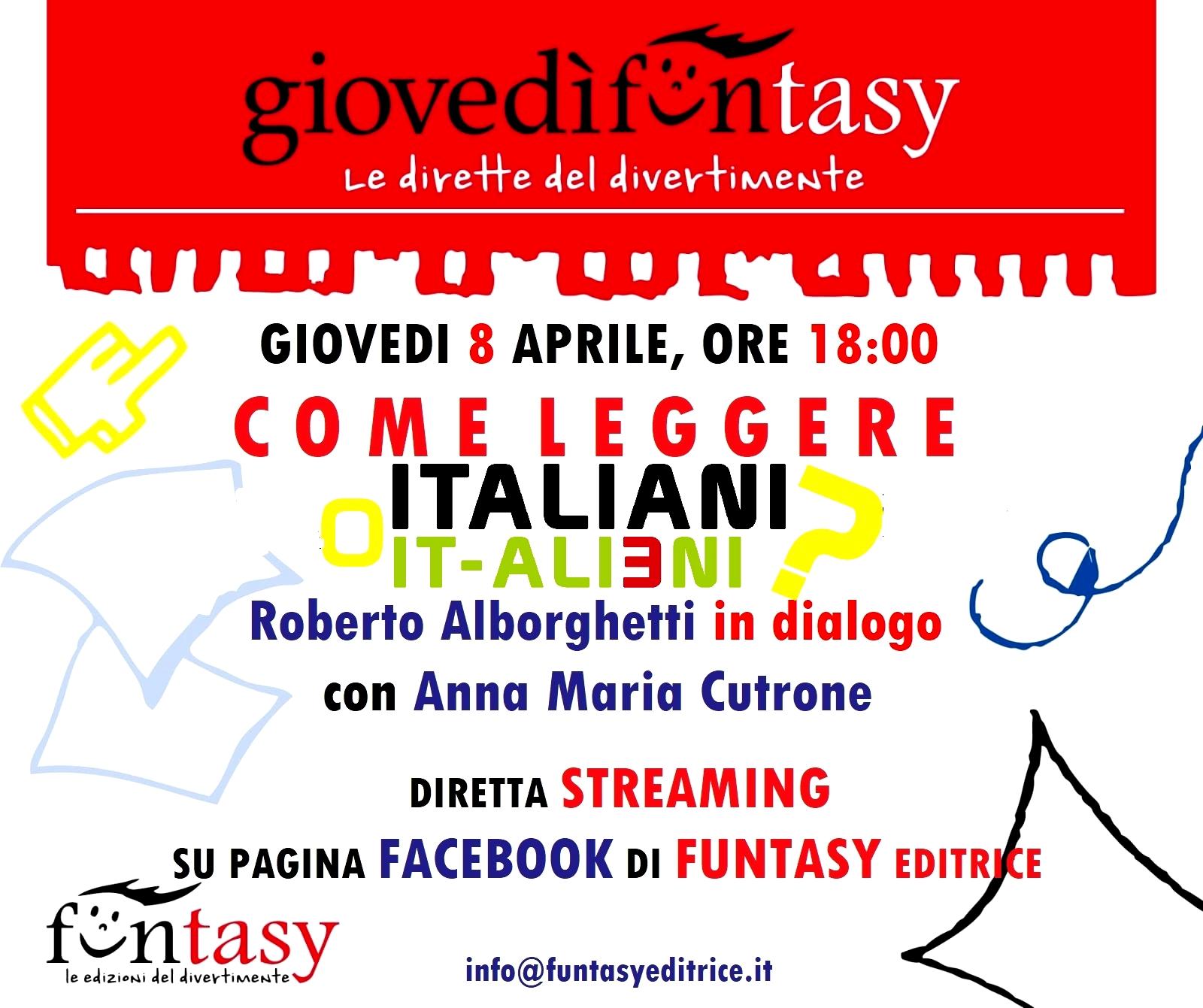 """COME LÈGGERE """"ITALIANI O IT-ALIENI?"""": ECCO I GIOVEDI FUNTASY DALL'8 APRILE '21"""